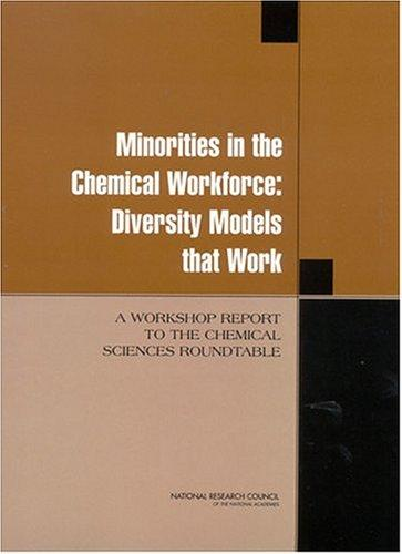 Minorities in the Chemical Workforce by National Research Council.