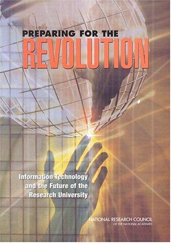 Preparing for the Revolution by National Research Council.