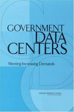 Government Data Centers by National Research Council.