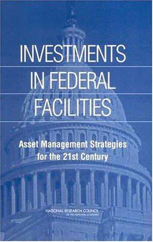 Investments in Federal Facilities by National Research Council.