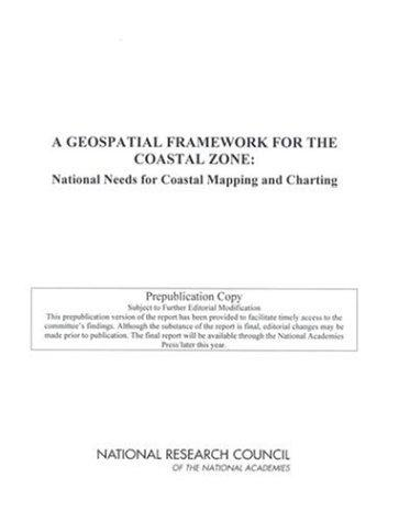 A Geospatial Framework for the Coastal Zone by National Research Council.