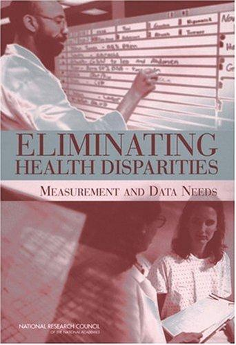 Eliminating Health Disparities by National Research Council.