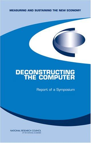 Deconstructing the Computer by National Research Council.