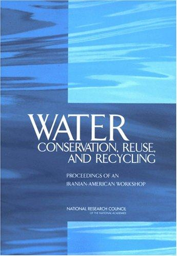 Water Conservation, Reuse, and Recycling by National Research Council.
