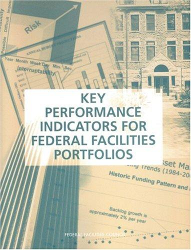 Key Performance Indicators for Federal Facilities Portfolios by National Research Council.