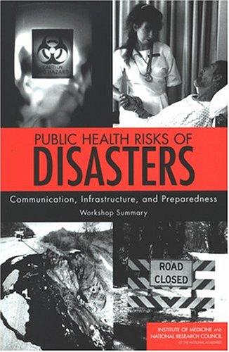 Public Health Risks of Disasters by National Research Council.