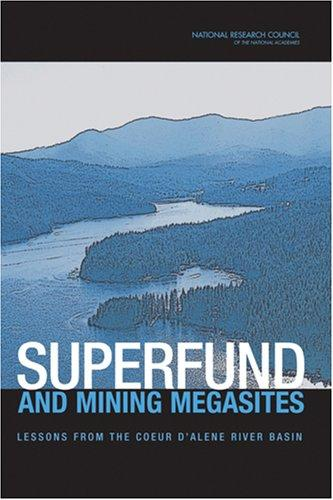 Superfund and Mining Megasites by National Research Council.