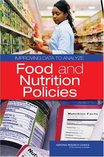 Improving Data to Analyze Food and Nutrition Policies by National Research Council.