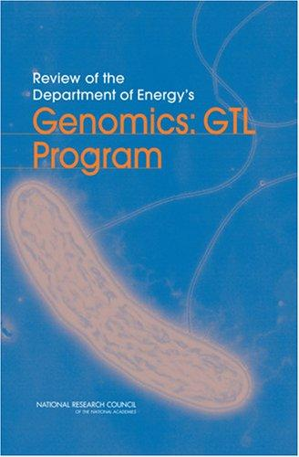 Review of the Department of Energy's Genomics by National Research Council.