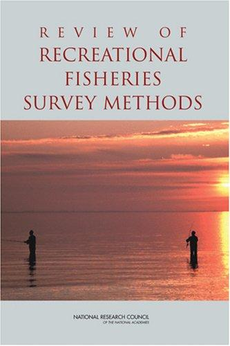 Review of Recreational Fisheries Survey Methods by National Research Council.