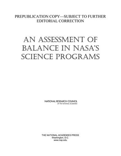 An Assessment of Balance in NASA's Science Programs by National Research Council.