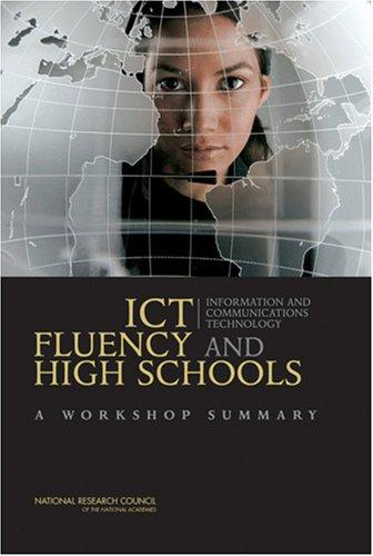 ICT Fluency and High Schools by National Research Council.