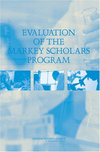 Evaluation of the Markey Scholars Program by National Research Council.