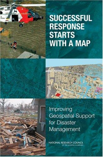 Successful Response Starts with a Map by National Research Council.
