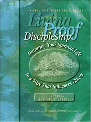 Living Proof Discipleship by Jim Petersen
