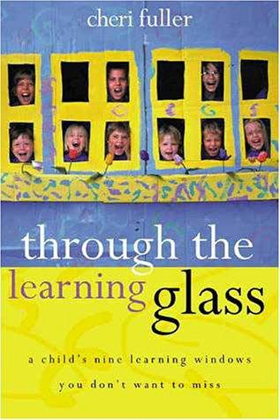 Through the Learning Glass by Cheri Fuller