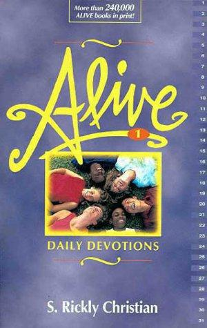 Alive! by S. Rickly Christian