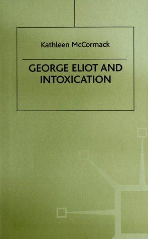 George Eliot and Intoxication