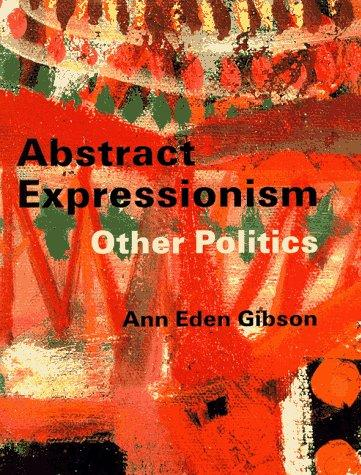 Abstract expressionism by Ann Eden Gibson