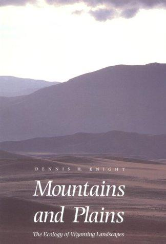 Mountains and plains by Dennis H. Knight