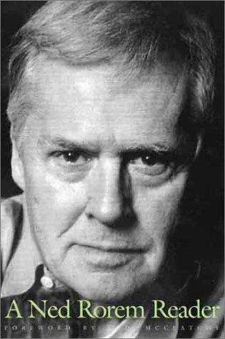 A Ned Rorem reader by Ned Rorem