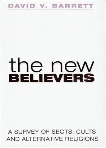 The new believers by David V. Barrett