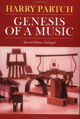 Genesis of a music by Harry Partch
