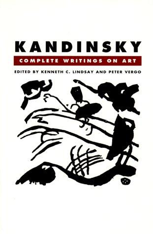 Kandinsky, complete writings on art by Wassily Kandinsky