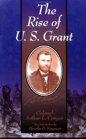 The rise of U.S. Grant