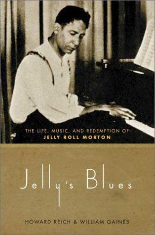Jelly's blues by Howard Reich