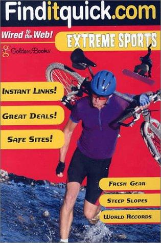 Extreme Sports (Find-It-Quick Guides) by Golden Books