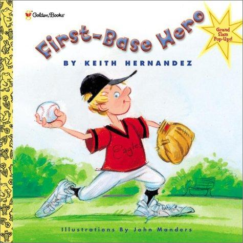 First-base hero by Keith Hernandez