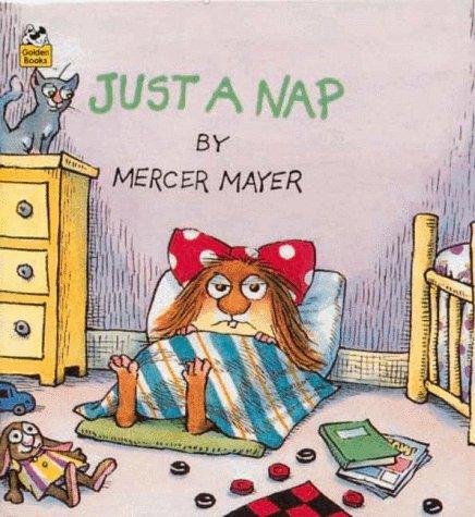 Just a nap by Mercer Mayer