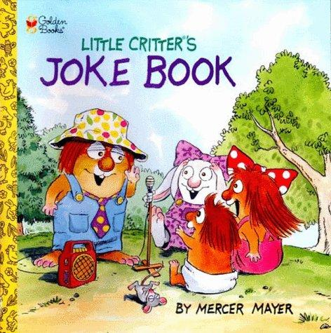Little Critter's Joke Book by Mercer Mayer