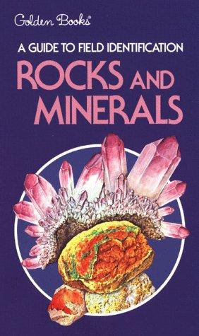 Rocks and Minerals (Field Guide and Introduction to the Geology and Chemistry of) by Charles A. Sorrell