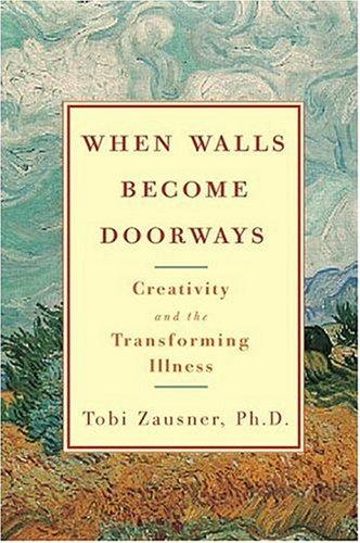When Walls Become Doorways by Tobi Zausner