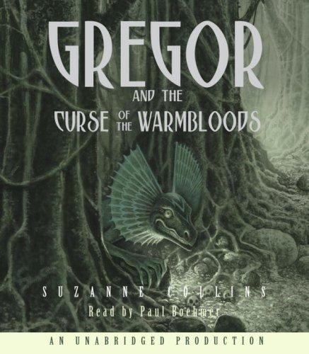 Gregor and the Curse of the Warmbloods (Underland Chronicles, #3 (Audio)) by Suzanne Collins