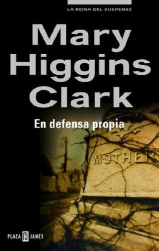 En defensa propia by Mary Higgins Clark