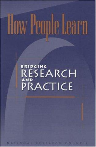 How People Learn by National Research Council.
