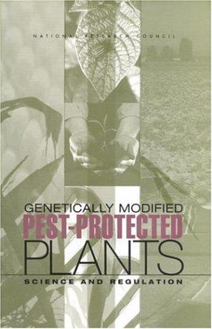 Genetically Modified Pest-Protected Plants by National Research Council.