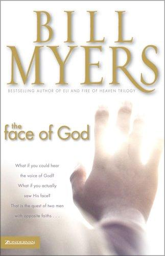 The face of God by Bill Myers