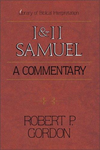I & II Samuel: A Commentary (Library of Biblical Interpretation) by Gordon, Robert P.