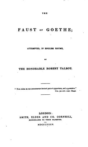 The Faust of Goethe by Johann Wolfgang von Goethe