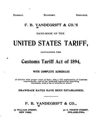 F. B. Vandegrift & co.'s hand-book of the United States tariff by Vandegrift, F. B., & co