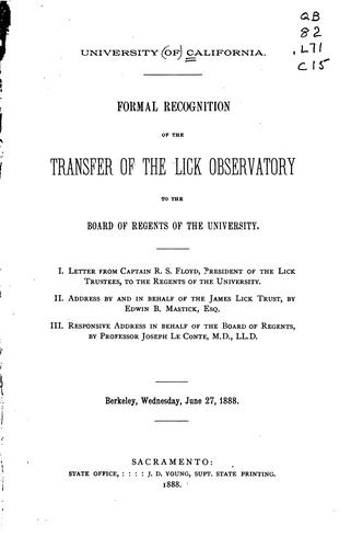 Formal recognition of the transfer of the Lick observatory to the Board of regents of the University .. by California. University