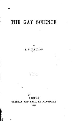 The gay science by Eneas Sweetland Dallas