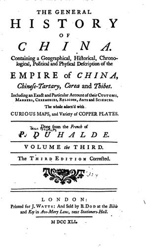 The general history of China by Jean Baptiste DuHalde