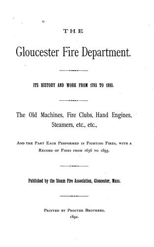 The Gloucester fire department by John J. Somes