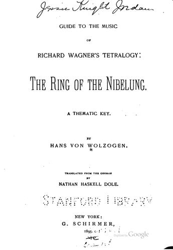 Guide to the music of Richard Wagner's tetralogy by Hans von Wolzogen