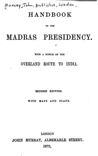 Handbook of the Madras Presidency by Murray, John, publisher, London